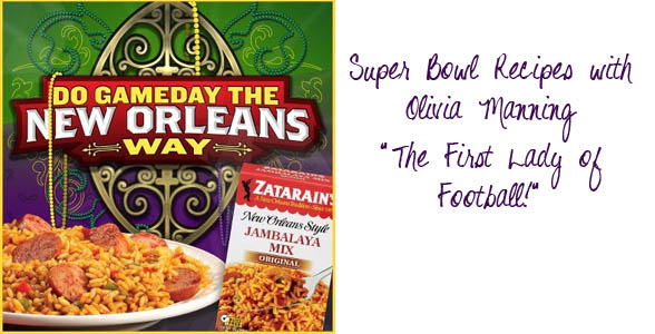 Super Bowl Recipes with Olivia Manning and Zatarain's